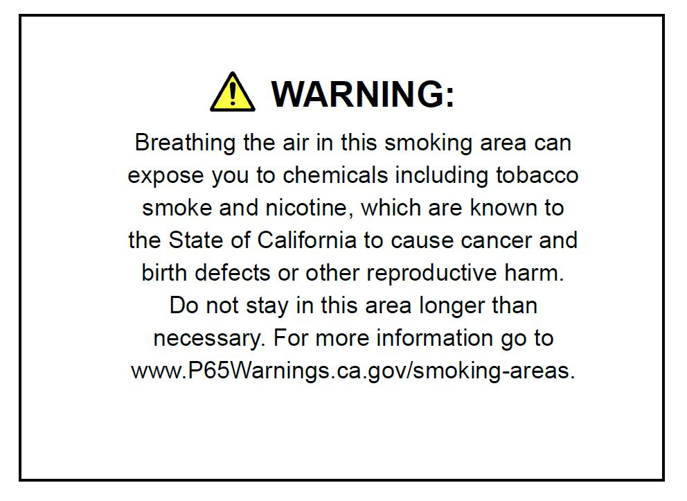 Prop. 65 Designated Smoking Area Exposure Warnings